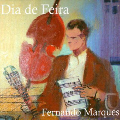 Fernando Marques - Dia de Feira