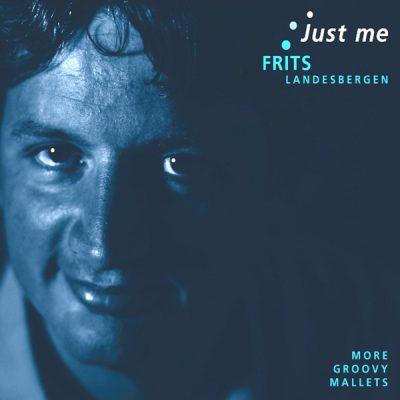 Frits Landesbergen - Just Me