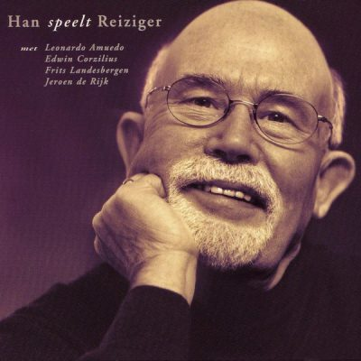 Han Reiziger - Han speelt Reiziger (feat. Frits Landesbergen, Leonardo Amuedo, Edwin Corzilius & Jeroen De Rijk)