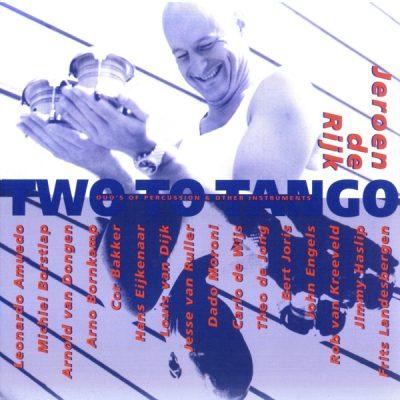 Jeroen de Rijk - Two for Tango