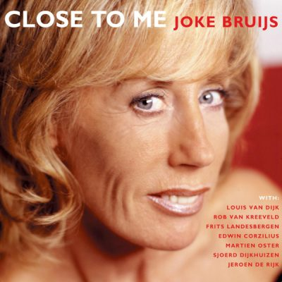 Joke Brujis - Close to me