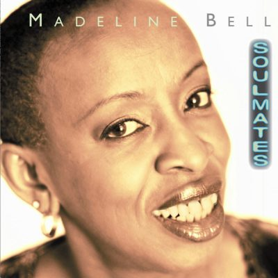 Madeline Bell - Soulmates