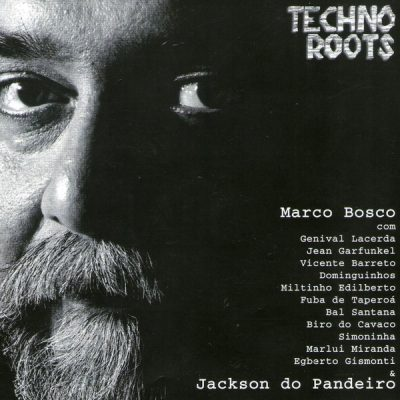 Marco Bosco - Techno Roots