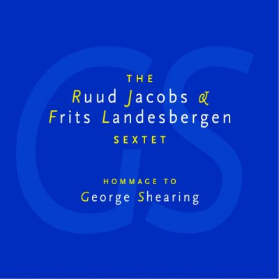 Ruud Jacobs - Hommage to George Shearing