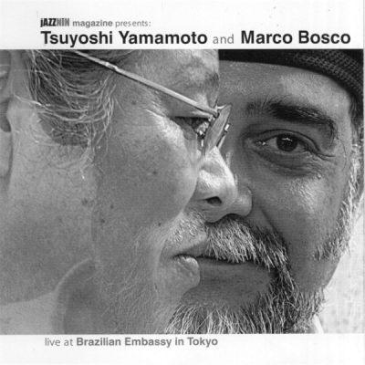 Tsuyoshi Yamamoto and Marco Bosco - Live at Brazilian Embassy in Tokyo